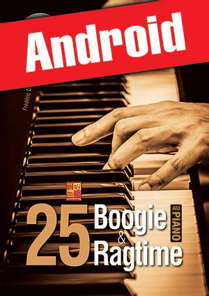 25 boogie & ragtime au piano (Android) (PIANO & CLAVIERS